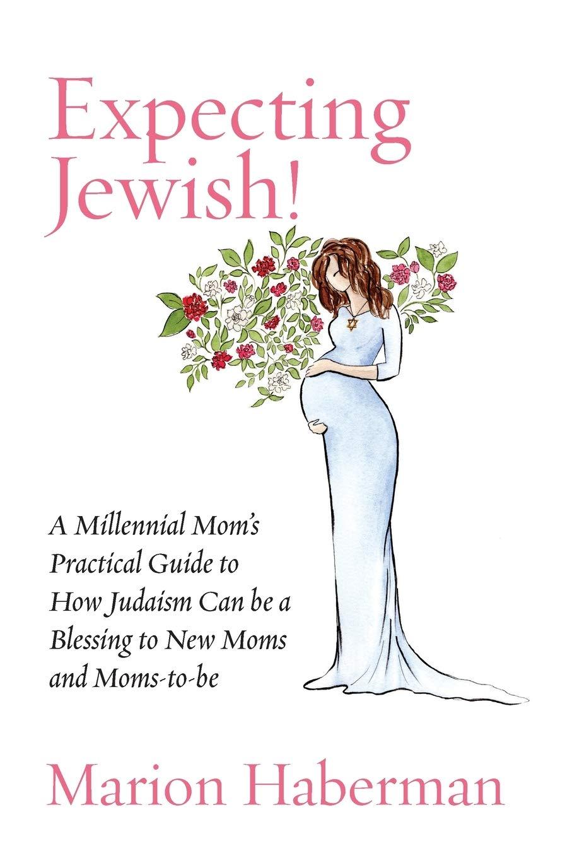 Expecting Jewish