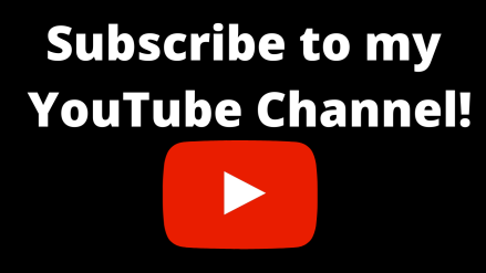 Subscribe to my YouTube Channel!